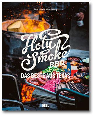 Buchcover Holy Smoke BBQ Das Beste aus Texas | Heel Verlag