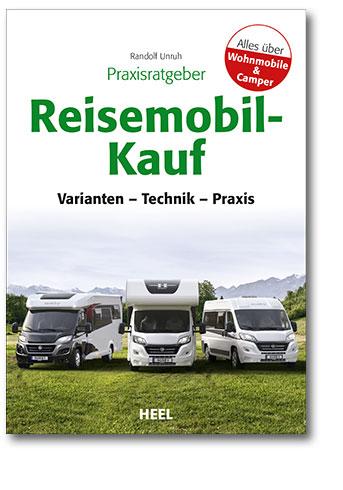 Praxisratgeber Reisemobil-Kauf