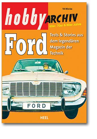 Buchcover hobby-Archiv Ford vom Heel Verlag