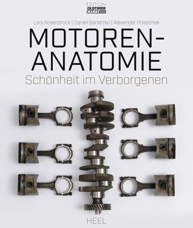 Buchcover Motoren-Anatomie: Schönheit im Verborgenen | Heel Verlag