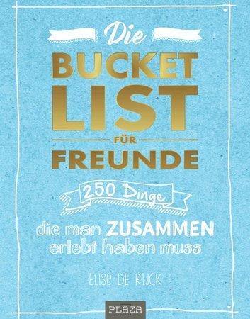 Buchcover Die Buckekt List für Freunde | Heel Verlag
