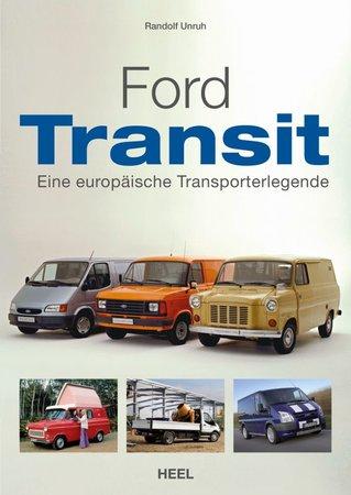 Buchcover Ford Transit - Eine europäische Transporter-Legende | Heel Verlag