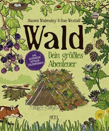 Buchcover Wald - Dein größtes Abenteuer | Heel Verlag