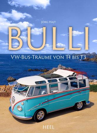 Buchcover VW Bulli: VW-Bus-Täume von T1 bis T3 Heel Verlag