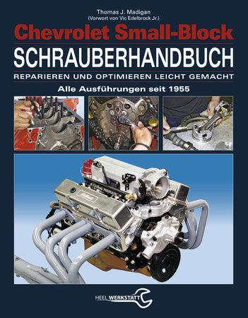 Buchcover Chevrolet Small-Block Schrauberhandbuch vom Heel Verlag
