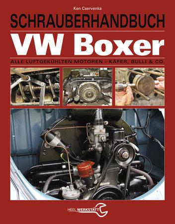 Buchcover Schrauberhandbuch: VW Boxer - Alle Luftgekühlten Motoren vom Heel Verlag