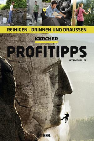 Buchcover Kärcher Profitipps - Reinigen Drinnen und Draußen | Heel Verlag