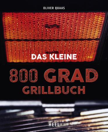 Buchcover Das kleine 800-Grad-Grillbuch | Heel Verlag