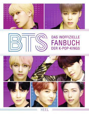 Buchcover BTS - Das inoffizielle Fanbuch der K-Pop-Kings | Heel Verlag