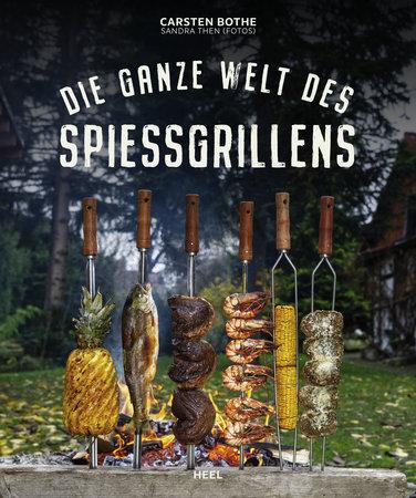 Buchcover Die ganze Welt des Spießgrillens | Heel Verlag