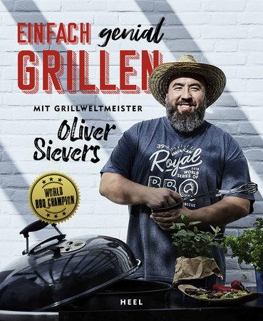 Buchcover Einfach genial grillen mit dem BBQ-Weltmeister | Heel Verlag