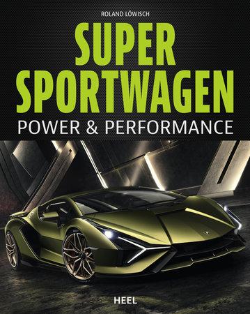 Buchcover Supersportwagen - Power und Performance | Heel Verlag