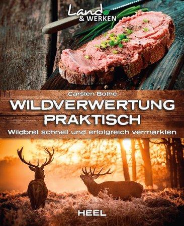 Buchcover Wildverwertung praktisch | vom Heel Verlag
