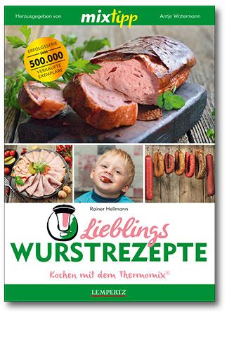 mixtipp: Lieblings Wurstrezepte