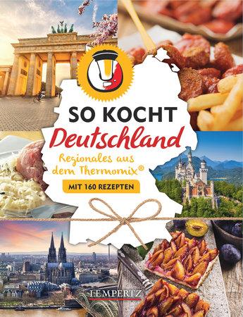 So kocht Deutschland