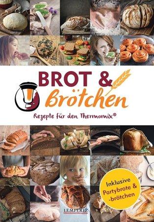 mixtipp: Brot und Brötchen - Rezepte für den Thermomix   Heel Verlag
