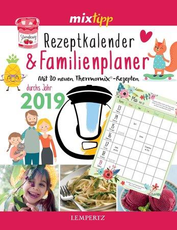 mixtipp Rezeptkalender & Familienplaner 2019