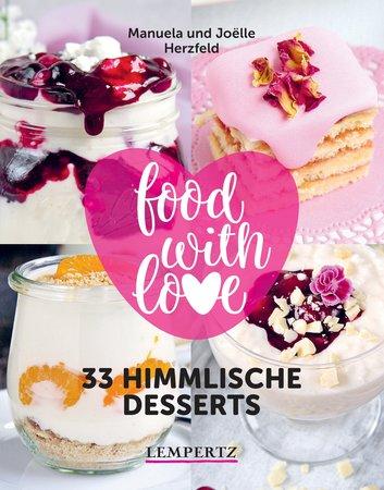 Buchcover Food with Love - 33 Desserts mit dem Thermomix | Heel Verlag