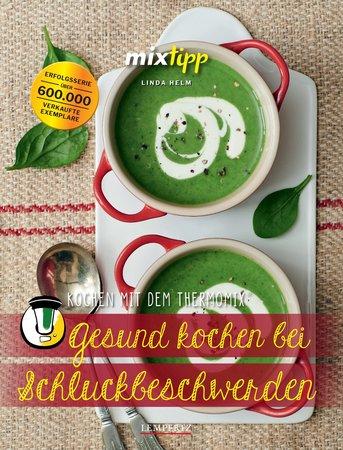 Buchcover mixtipp: Gesund Kochen bei Schluckbeschwerden   Heel Verlag