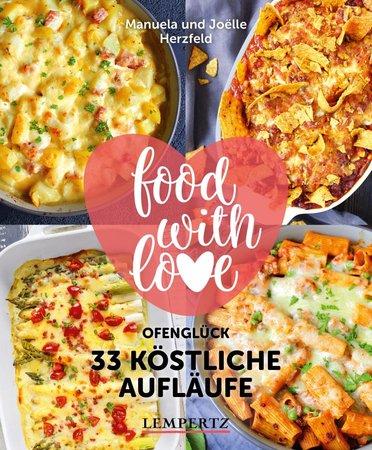 Buchcover Food with Love - 33 köstliche Aufläufe mit dem Thermomix | Heel Verlag