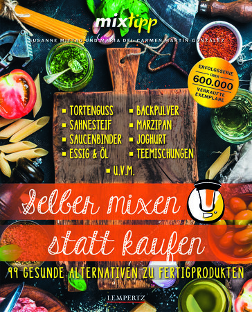 Buchcover Köstliches selber mixen und nicht mehr kaufen   HEEL Verlag