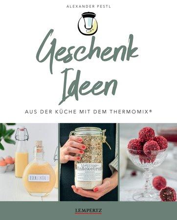 Buchcover Geschenke mit dem Thermomix® herstellen | HEEL Verlag