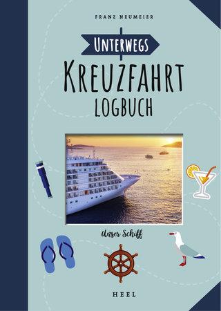 Buchcover Unterwegs: Kreuzfahrt-Logbuch | Heel Verlag