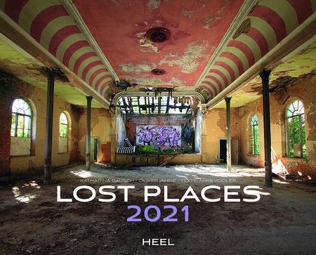Kalendercover Lost Places 2021 | Heel Verlag