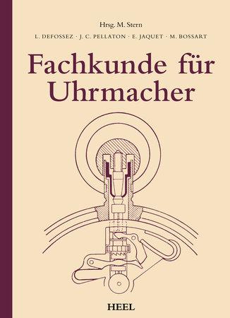 Buchcover Fachkunde für Uhrmacher | Heel Verlag