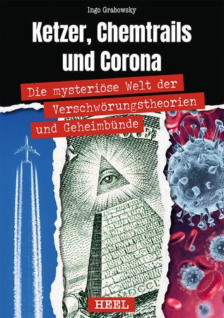 Buchcover Ketzer, Chemtrails und Corona | Heel Verlag