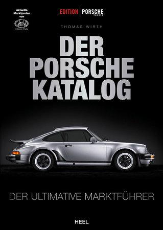 BuchcoverDer ultimative Porsche-Katalog mit aktuellen Preisen | Heel Verlag