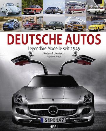 Buchcover Legendäre Deusche Autos seit 1945 | Heel Verlag