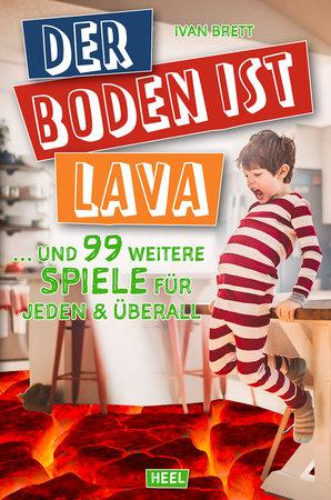 Buchcover Der Boden ist Lava | Heel Verlag