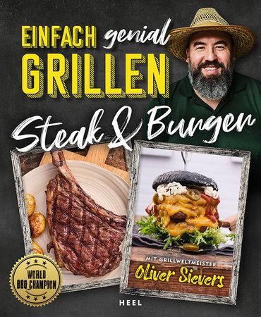 Buchcover Einfach Genial Grillen: Steaks und Burger | Heel Verlag