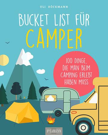 Cover Die Bucket List für Camper - 100 spannende Erlebnisse | Heel Verlag