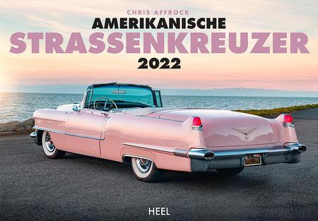 Kalendercover Traumhafte amerikanische Straßenkreuzer. Kalender 2022   Heel Verlag