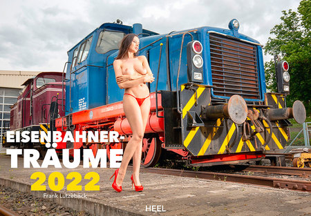 Cover Kalender Eisenbahner Träume 2022   Heel Verlag
