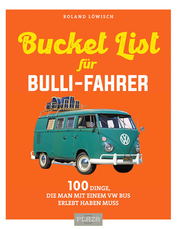 Buchcover Die ultimative Bucket-List für Bulli-Fahrer | Heel Verlag