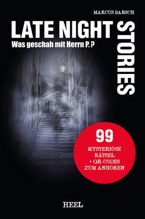 Buchcover Marcus Barsch: Late Night Stories. 99 mysteriöse Rätsel | Heel Verlag