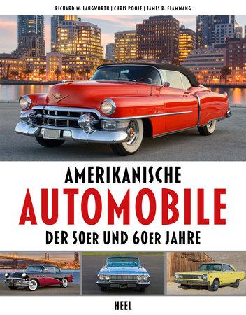 Buchcover Amerikanische Automobile der 50er und 60er Jahre vom Heel Verlag