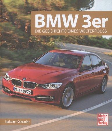 Buchcover BMW 3er - Geschichte eines Welterfolges | Heel Verlag