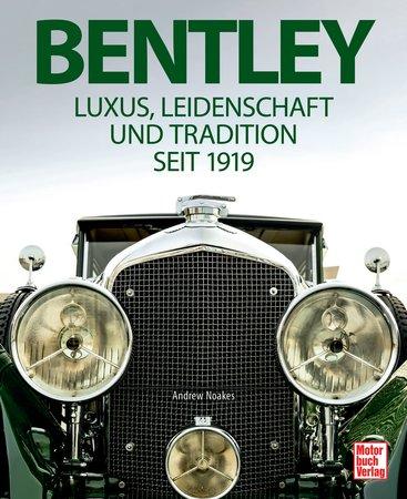 Buchcover Bentley - Luxus, Leidenschaft und Tradition | Heel Verlag