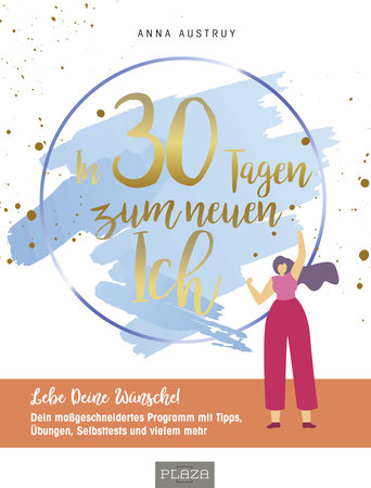 Buchcover - In 30 Tagen zum neuen Ich - Das Selbstliebe-Programm - Heel Verlag