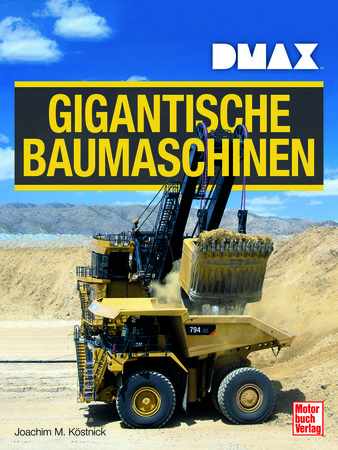 Buchcover DMAX: Gigantische Baumaschinen | Heel Verlag