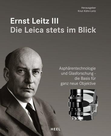 Buchcover Ernst Leitz III - Die Leica stets im Blick vom Heel Verlag