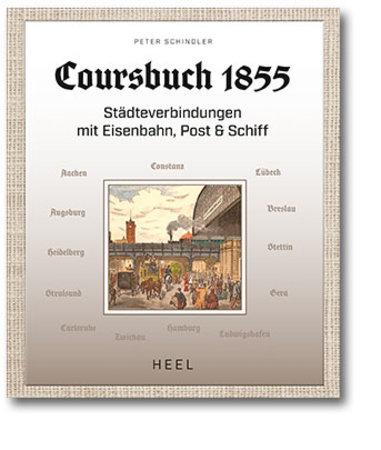 Buchcover Coursbuch 1855 vom Heel Verlag