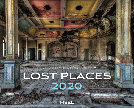 Cover Lost Places 2020 vom Heel Verlag