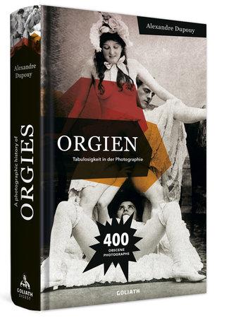 Cover_Orgien_Tabulosigkeit_ in_der_Photographie_Heel-Verlag