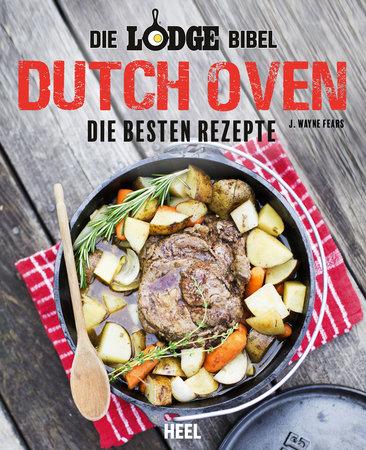 Buchcover Die Lodge-Bibel: Dutch Oven vom Heel Verlag