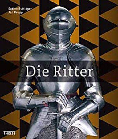 Buchcover Die Ritter - Zwischen Hof und Heldentat | Heel Verlag